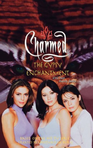9780743412353: The Gypsy Enchantment (Charmed)