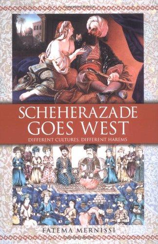 9780743412421: Scheherazade Goes West: Different Cultures, Different Harems / Fatema Mernissi.