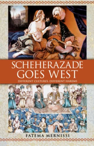 9780743412438: Scheherazade Goes West: Different Cultures, Different Harems