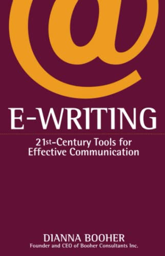 9780743412582: E-Writing: 21st-Century Tools for Effective Communication