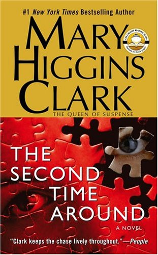 The Second Time Around: Clark, Mary Higgins