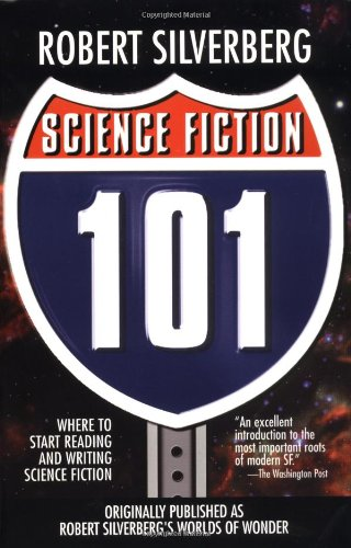9780743412940: Science Fiction 101: Where to Start Reading and Writing Science Fiction