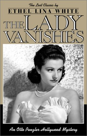 9780743413008: The Lady Vanishes: Otto Penzler Hollywood Mystery (Otto Penzler Books)
