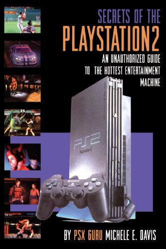The Secrets of Play Station 2 (Authorized Guide): Davis, Michele