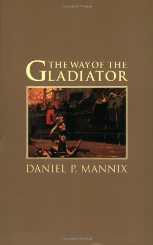 9780743413039: The Way of the Gladiator