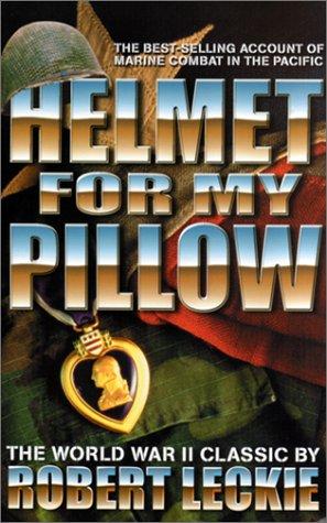 9780743413077: Helmet For My Pillow (Military History (Ibooks))