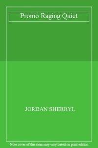 Promo Raging Quiet - SHERRYL, JORDAN