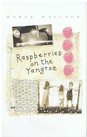 Promo Raspberries on the Yangtze: Karen Wallace