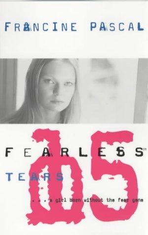 Tears (Fearless): Pascal, Francine