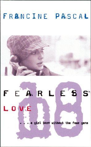 9780743415408: Love (Fearless 18)