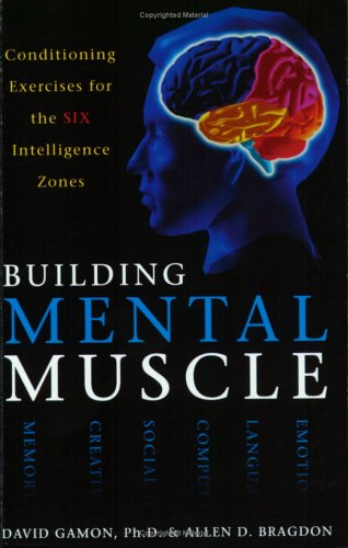 9780743416030: Building Mental Muscle: Conditioning Exercises for the Six Intelligence Zones
