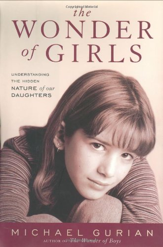 9780743417020: The Wonder of Girls: Understanding the Hidden Nature of Our Daughters