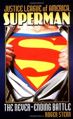 9780743417143: Superman: The Never-Ending Battle (Justice League of America)