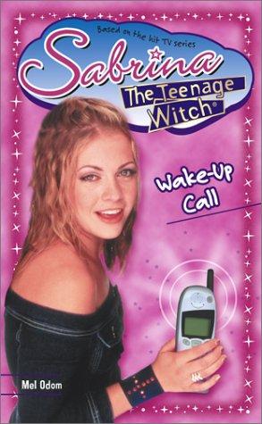 9780743417501: Wake-Up Call (Sabrina the Teenage Witch, Book 36)