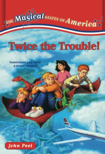Twice the Trouble! (The Magical States of America, 2): John Peel