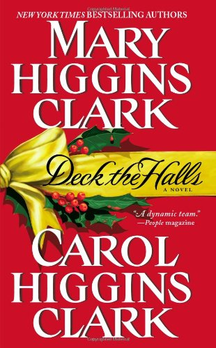 Deck the Halls (A Regan Reilly and Alvirah Meehan Mystery)