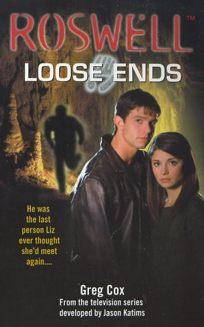 9780743418348: Loose Ends (Roswell (Pocket Books))