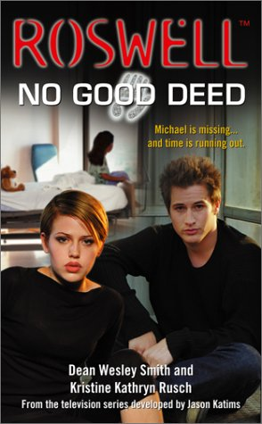 No Good Deed - #2 Roswell