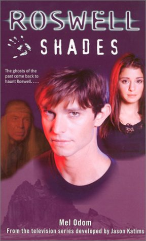 9780743418379: Shades (Roswell)