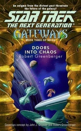 9780743418614: Star Trek: The Next Generation-Gateways #3: Doors into Chaos
