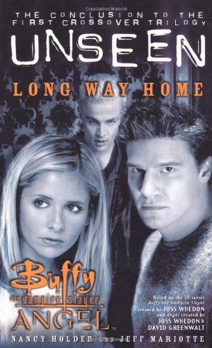 9780743418959: Buffy/angel: Unseen 3: The Long Way Home: Buffy/angel Crossover