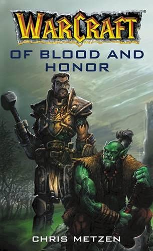 9780743418973: Of Blood and Honor (WarCraft)
