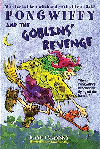 9780743419130: Pongwiffy and the Goblin's Revenge (book 2)