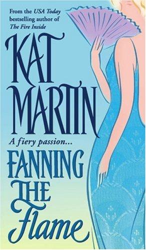 Fanning the Flame: Martin, Kat