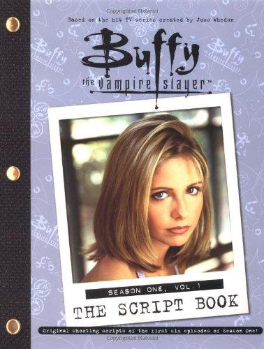9780743419345: Buffy The Vampire Slayer: The Script Book, Season One, Volume 1