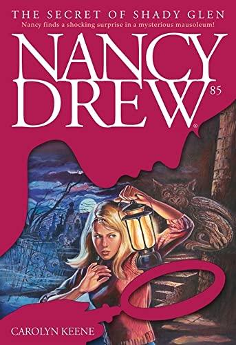 9780743419369: The Secret of Shady Glen (Nancy Drew)
