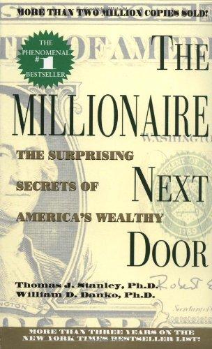 9780743420372: The Millionaire Next Door: The Suprising Secrets of America's Wealthy
