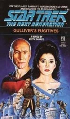 9780743420914: Gulliver's Fugitives (Star Trek: The Next Generation)
