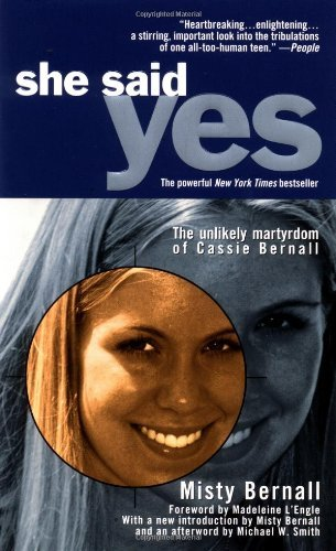 9780743421188: [(She Said Yes: The Unlikely Martyrdom of Cassie Bernall)] [by: Misty Bernall]