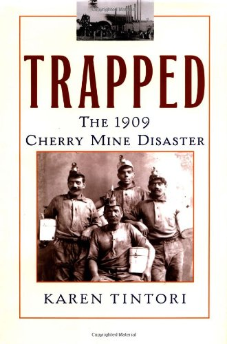 9780743421942: Trapped: The 1909 Cherry Mine Disaster (Illinois)