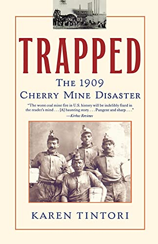 9780743421959: Trapped: The 1909 Cherry Mine Disaster