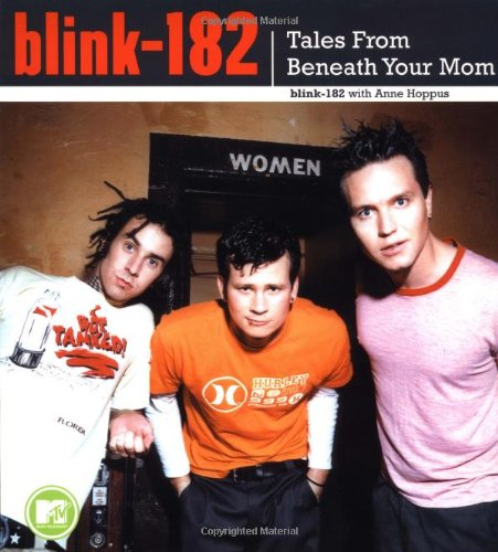 9780743422079: Blink-182: Tales from Beneath Your Mom