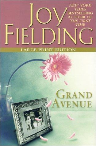 Grand Avenue: Fielding, Joy