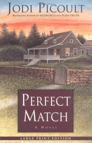 Perfect Match: A Novel: Picoult, Jodi