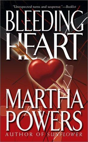Bleeding Heart: Powers, Martha
