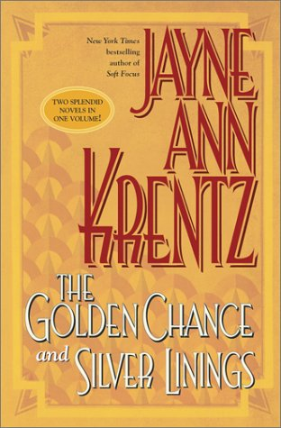 9780743422956: Golden Chance and Silver Linings