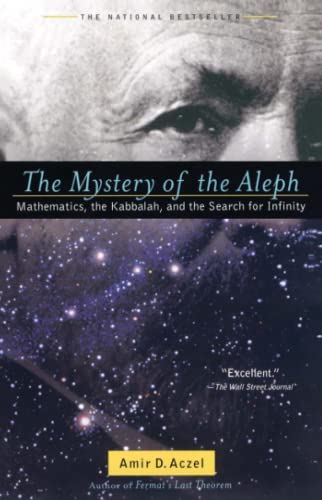9780743422994: The Mystery of the Aleph: Mathematics, the Kabbalah, and the Search for Infinity