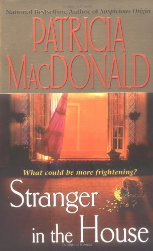 Stranger in the House: MacDonald, Patricia