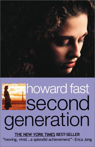 9780743423724: Second Generation (Immigrants Saga) (Vol 2)