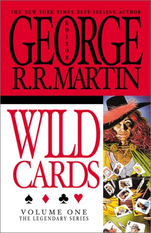 9780743423809: Wild Cards: v. 1 (The Legendary Series, Volume 1)