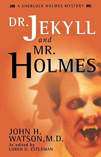 9780743423922: Dr. Jekyll and Mr. Holmes: Dr. John Watson (A Sherlock Holmes mystery)