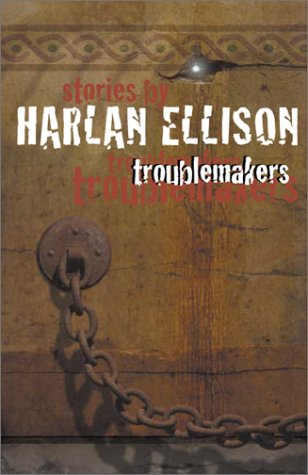 9780743423984: Troublemakers: Stories by Harlan Ellison