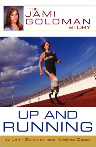 9780743424202: Up and Running: The Jami Goldman Story
