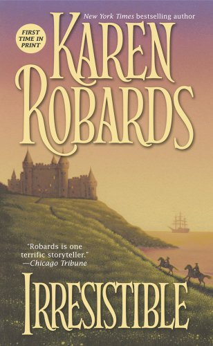 9780743424530: IRRESISTIBLE [Paperback] by ROBARDS