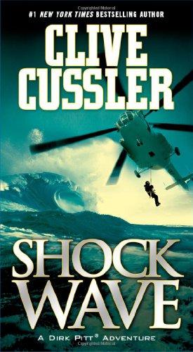 Shock Wave (Dirk Pitt Adventures): Cussler, Clive