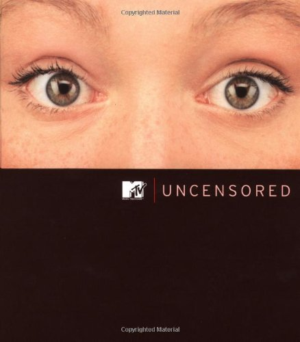 MtV Uncensored: Hoye, Jacob {Editor} with David P. Levin and Stuart Cohn {Compiled BY}